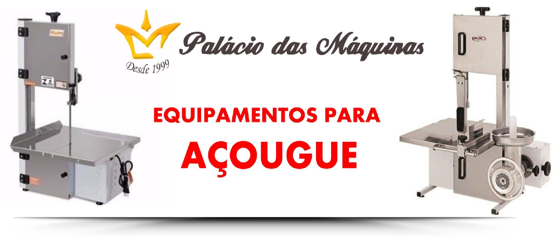 Palacio das Máquinas Equipamentos para Estabelecimento Comercial Açougue