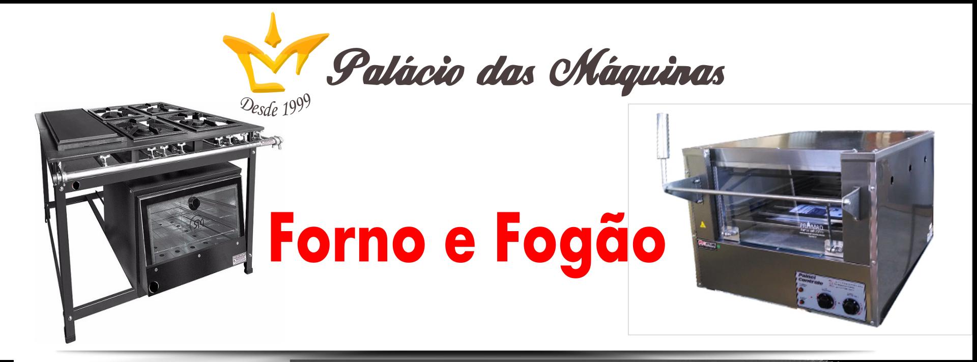 Palacio das Máquinas Equipamentos para Estabelecimentos Comerciais Forno Fogão