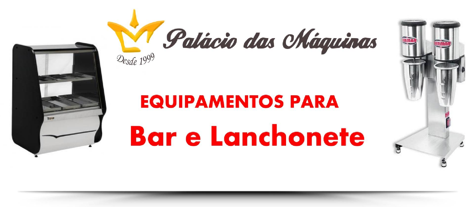 Palacio das Máquinas Equipamentos para Estabelecimentos Comerciais Bar Lanchonete