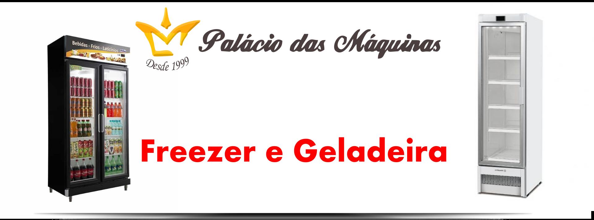 Palacio das Máquinas Equipamentos para Estabelecimentos Comerciais Freezer Geladeira