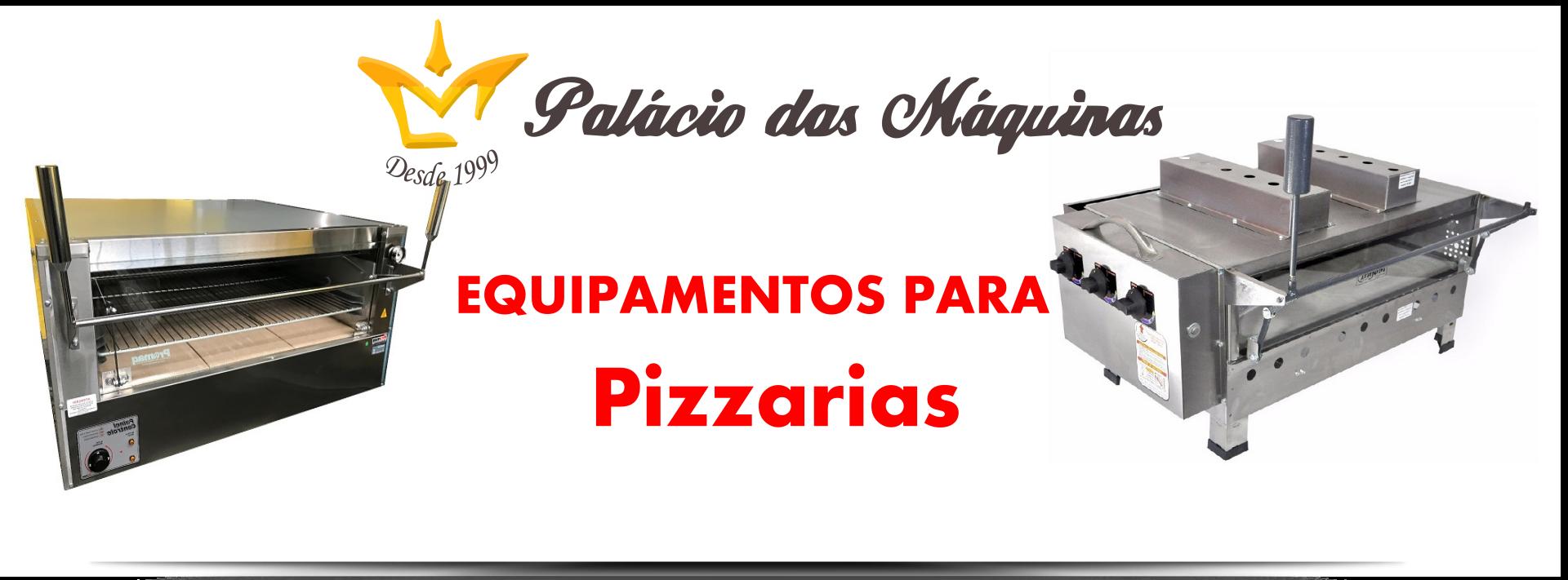Palacio das Máquinas Equipamentos para Pizzarias